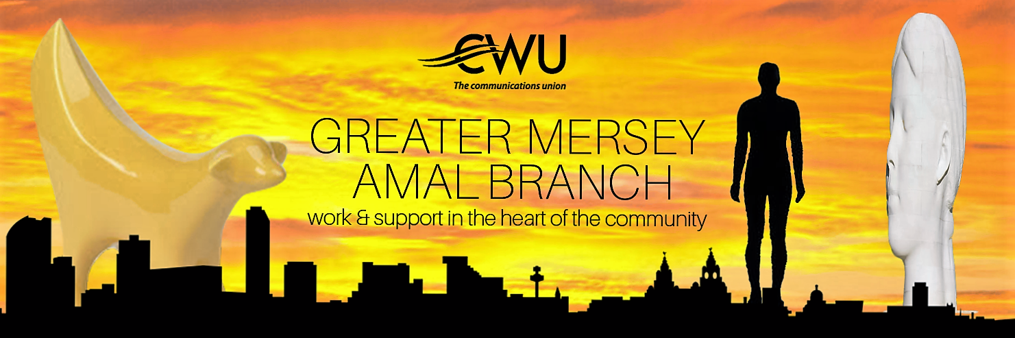 CWU Greater Mersey Amal Branch